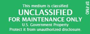 "Unclassified For Maintenance Only- Green  High quality vinyl measuring 2 5/8"" X 1"" per label, Perm adhesive,Water proof, UV coated, 30 Labels Per Sheet (100 MIN QTY) - At Ease Computing"